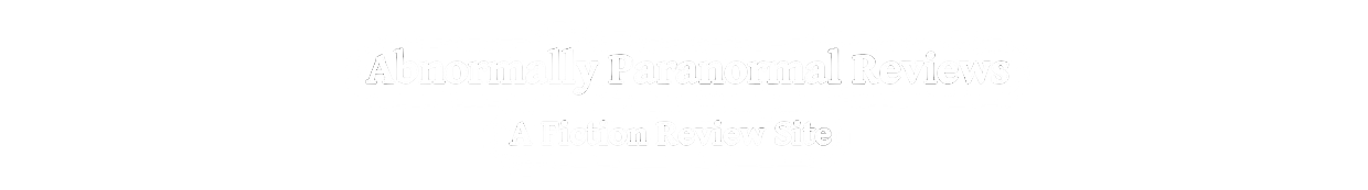 Abnormally Paranormal Reviews