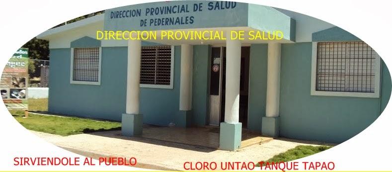 DIRECCION PROVINCIAL DE SALUD DE PEDERNALES