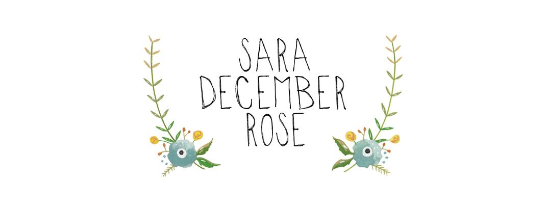 sara.december.rose