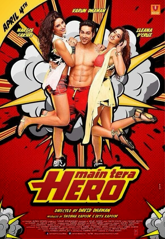 Bollywood movie Main Tera Hero (2014) film First Look Poster, Pictures, images, wallpapers