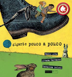 Dica de leitura - Gigante pouco a pouco Pablo Albo Editora Biruta