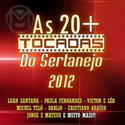 As 20+ Tocadas do Sertanejo – 2012