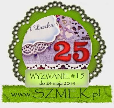 http://szmek-bloguje.blogspot.ie/2014/05/15-wyzwanie-u-szmeka.html