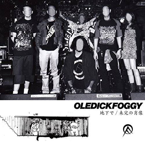 [Single] OLEDICKFOGGY – 地下で/未完の肖像 (2015.12.16/MP3/RAR)