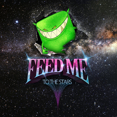 Feed Me - To The Stars EP
