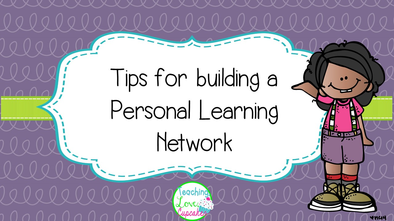 how to build a personal learning network one stop teacher shop