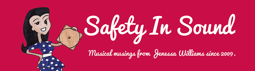 Safety In Sound - UK Music Blogger Jenessa Williams
