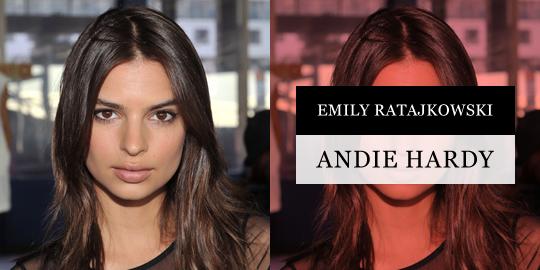 Emily Ratajkowski as Andie Hardy