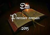 Premier roman 2015