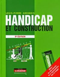 HANDICAP ET CONSTRUCTION - (L.P.GROSBOIS