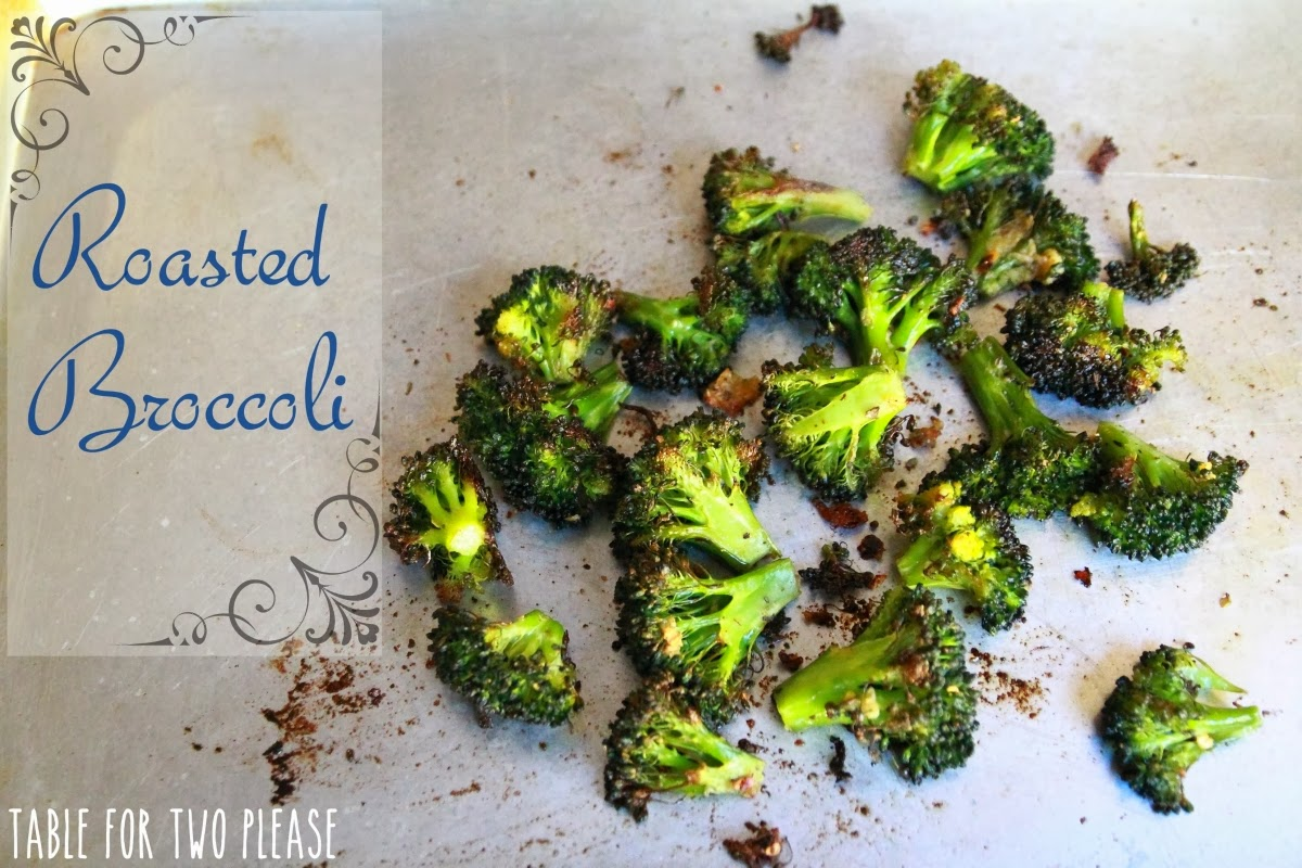 Roasted Broccoli | Table for Two, please?