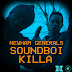 "Audio:  Newham Generals & Charlie Sloth ""Soundboi Killa"""