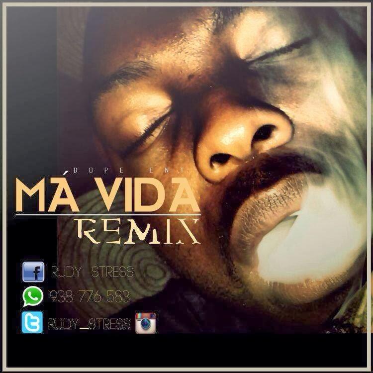 Rudy Stress - Má Vida Remix ft Nga e Dji Tafinha