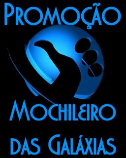 Promoção Mochileiro das Galáxias