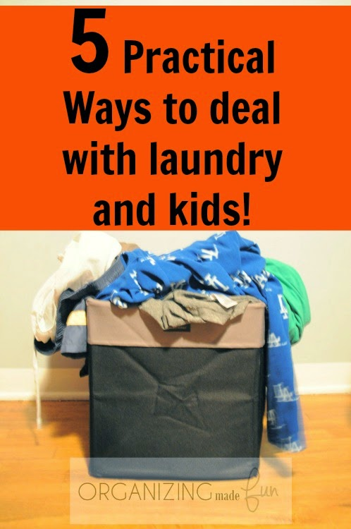 Five Practical Ways to Deal with Laundry and Kids! OrganizingMadeFun.com