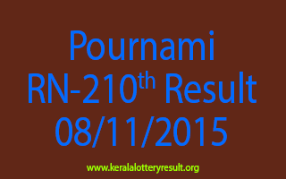 Pournami RN 210 Lottery Result 8-11-2015