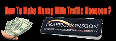 Make Money With TrafficMonsoon