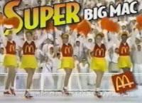 Propaganda do Super Big Mac em 1999: grande no tamanho e nas calorias.