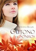 http://leiturasplus.blogspot.com.br/2015/06/outono-de-sonhos-adriana-brazil.html