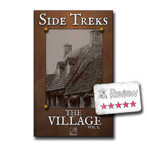 Frugal GM Review: Side Treks The Village Vol. 1