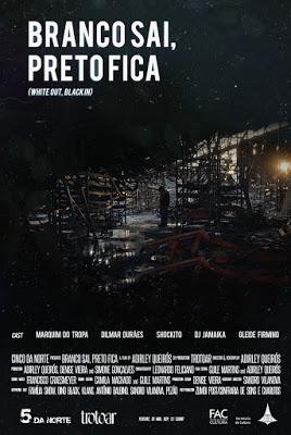 Filme Branco Sai, Preto Fica