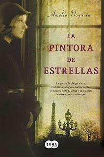 LIBRO - La pintora de estrellas  Amelia Noguera (Suma de Letras - Febrero 2015)  Literatura - Ficción - Histórica  Edición papel & ebook kindle
