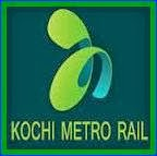 Kochi Metro Rail Limited job 2013