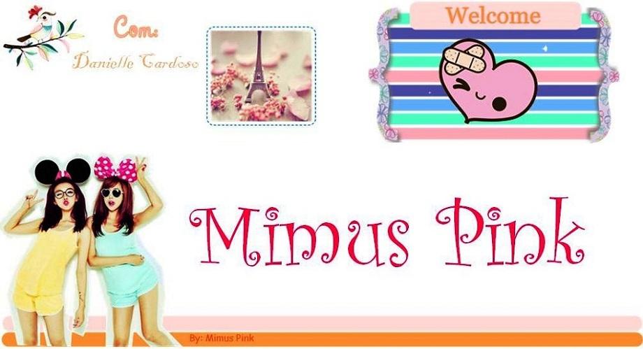 Mimus Pink