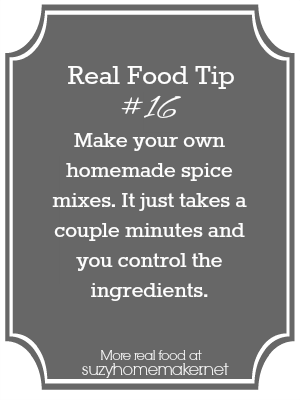real food tip 16 - homemade spices |suzyhomemaker.net