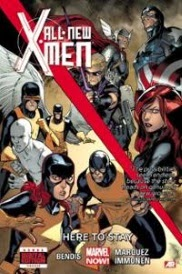 Cover of All New X-Men Volume Two: Here To Stay