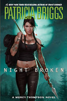 Book Review: Night Broken (Mercedes Thompson, Book 8), By Patricia Briggs