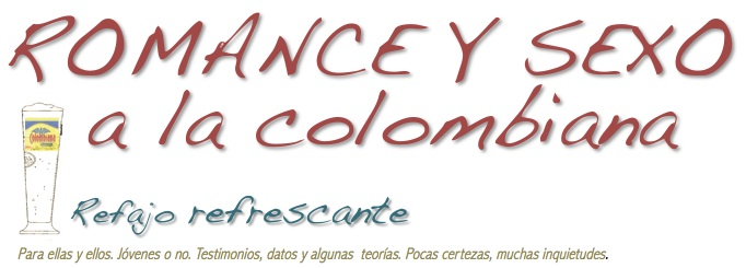 Romance y sexo a la colombiana