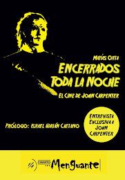 Encerrados toda la noche: el cine de John Carpenter