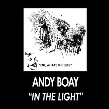 http://andyboay.bandcamp.com/album/in-the-light