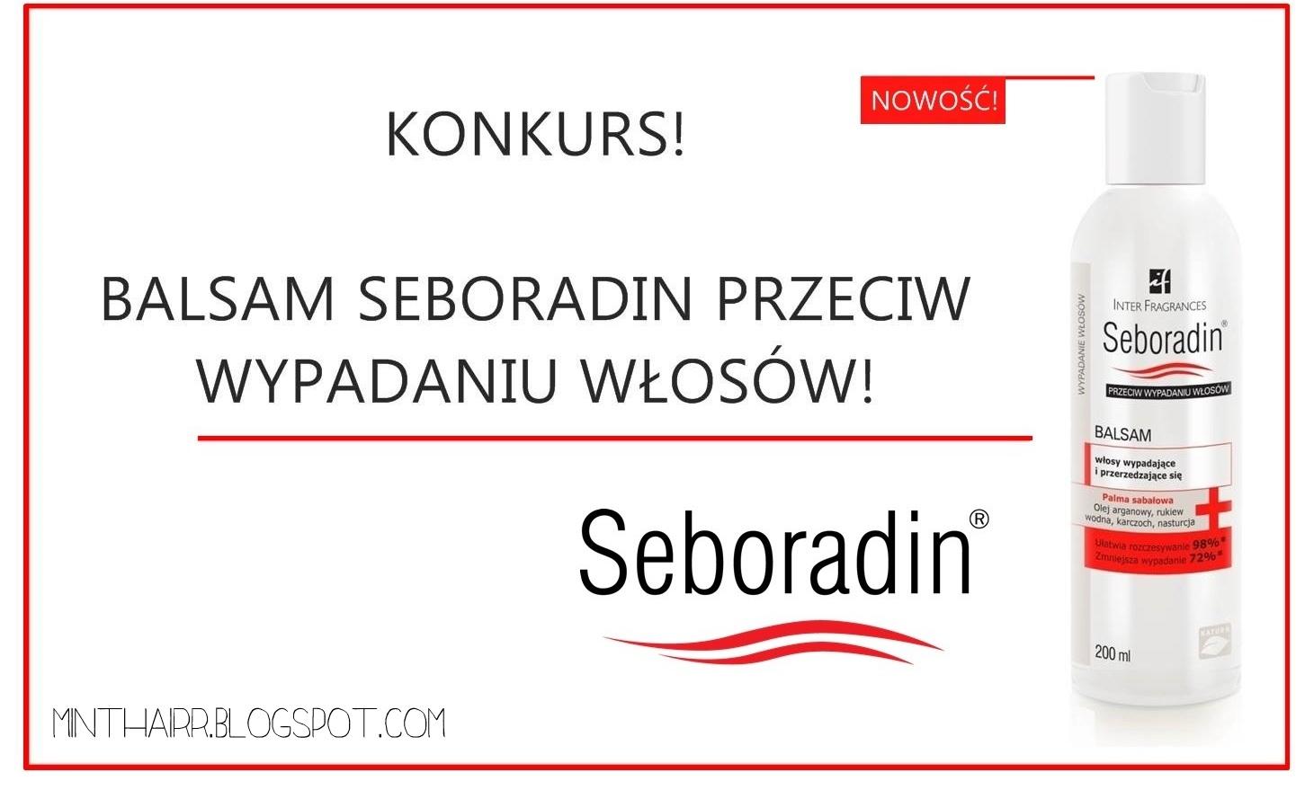 * KONKURS * - wygraj kurację Seboradin!