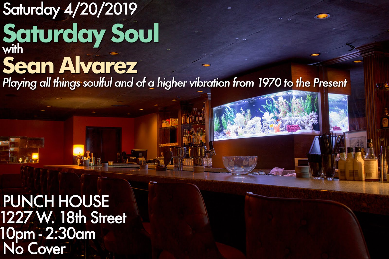 Saturday Night 4/20: Saturday Soul @ Punch House