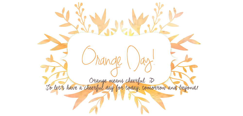 Orange Day!