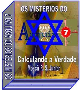 OS MISTÉRIOS DO ARQUIVO7 - CALCULANDO A VERDADE