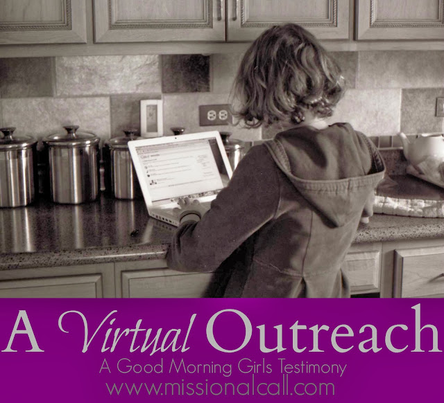 A Virtual Outreach - A Good Morning Girls Testimony