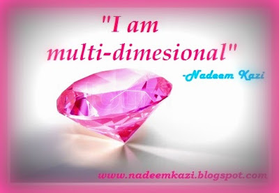 Affirmation- I am multidimensional