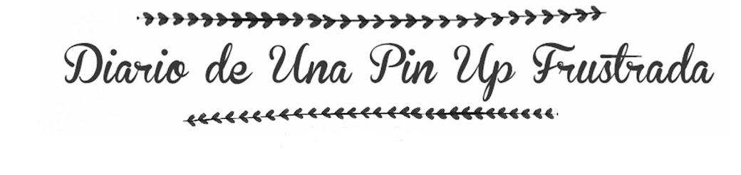 Diario de Una Pin Up Frustrada