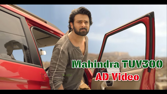 Prabhas in Mahindra TUV300 TV Ad Video - TOUGH IS WHAT TOUGH DOES