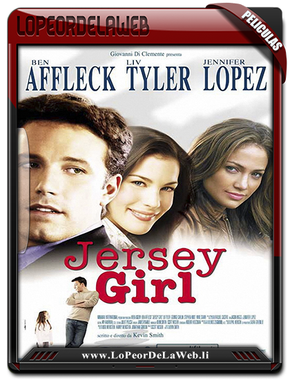 Una chica de Jersey (Jersey Girl) (2004) 720 Subtitulada