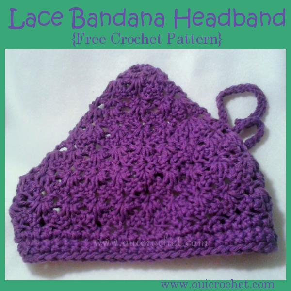 #OuiCrochet, Crochet, Free Crochet Pattern, Crochet Headband, Crochet Bandana Headband, ace Bandana Headband, Crochet Accessories, Crochet Gifts