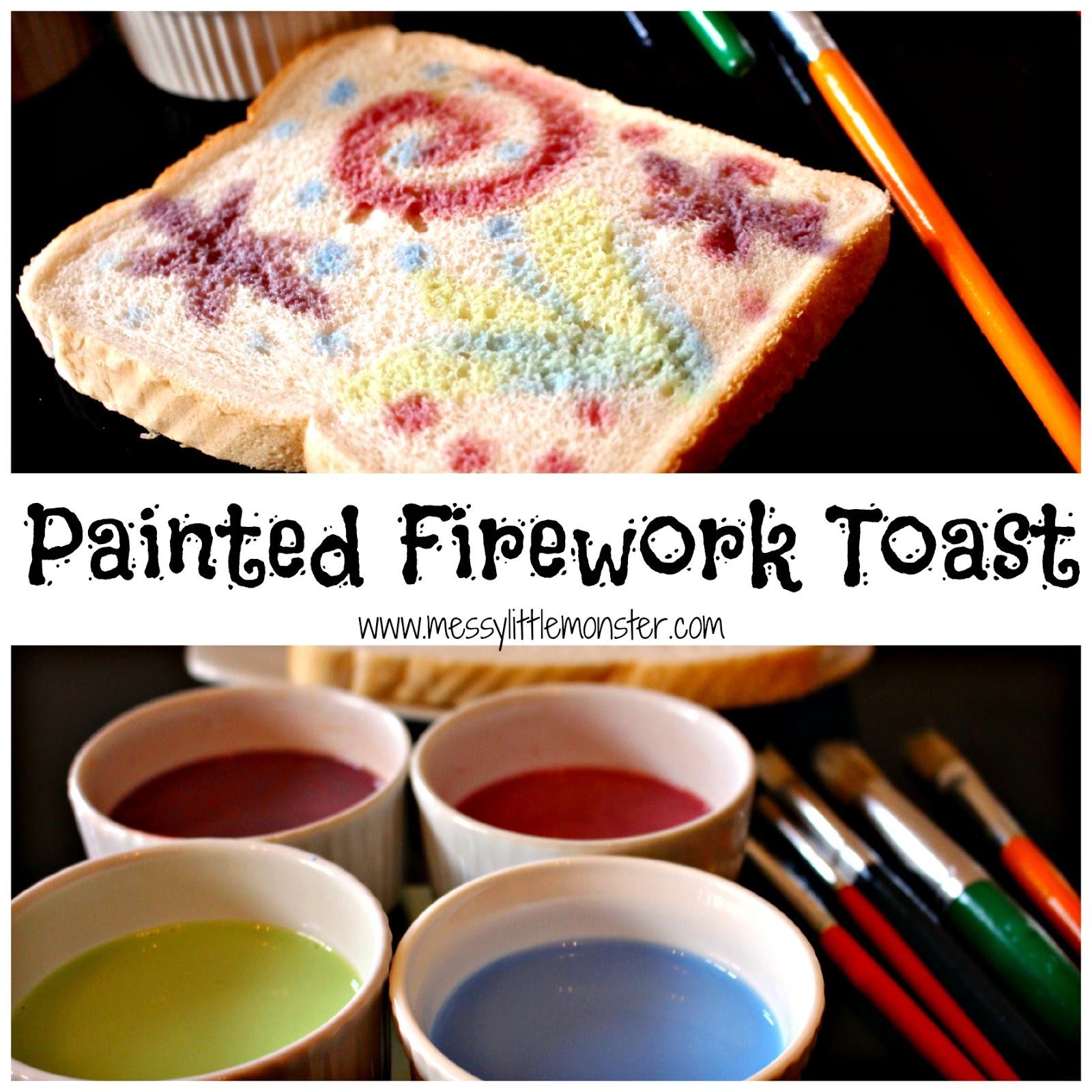 http://www.messylittlemonster.com/2014/11/painted-firework-toast.html