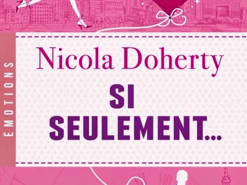 Si seulement... de Nicola Doherty