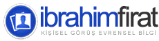ibrahimfirat.net | KişiseL Görüş Evrensel Bilgi