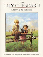 bookcover of THE LILY CUPBOARD: A Story Of The Holocaust   by Shulamith Levey Oppenheim
