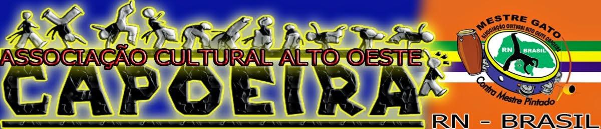 Grupo Alto Oeste Capoeira/RN - Brasil
