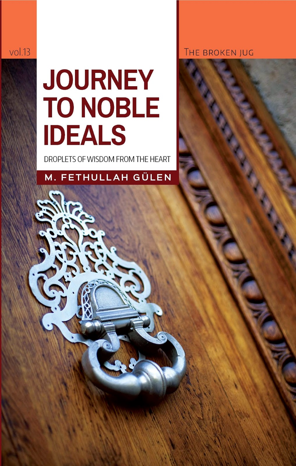 Journey to Noble Ideals by Fethullah Gulen